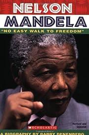 Nelson Mandela: No Easy Walk To Freedom de…