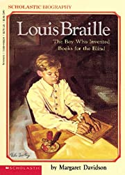 Louis Braille: The Boy Who Invented Books…