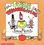 How Spider Saved Thanksgiving by Robert…