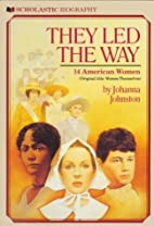 They Led the Way: 14 American Women by…