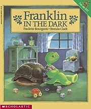 Franklin in the Dark – tekijä: Paulette…
