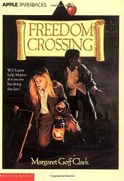 Freedom Crossing (Apple Paperbacks) av…