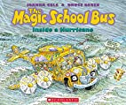 The Magic School Bus Inside a Hurricane by…