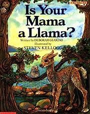 Is Your Mama a Llama? de Deborah Guarino
