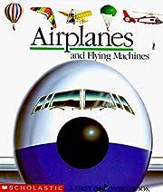 Airplanes and flying machines – tekijä:…