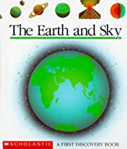 The Earth and Sky (First Discovery Book) av…
