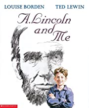 A. Lincoln And Me af Louise W. Borden