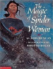The Magic Of Spider Woman de Lois Duncan