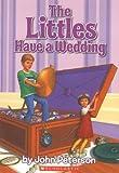 The Littles Have A Wedding (1971) (Book) written by John Peterson