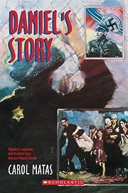 Daniel's Story av Carol Matas