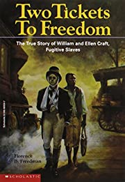two tickets to freedom: the true story of…
