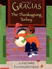 Gracias The Thanksgiving Turkey de Joy…