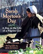Sarah Morton's Day: A Day in the Life of a…