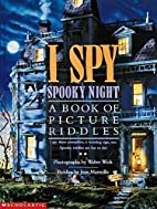 I Spy Spooky Night: A Book of Picture…