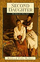 Second Daughter: The Story of a Slave Girl…