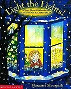 Light The Lights! A Story About Celebrating…