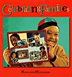 Celebrating Families by Rosmarie Hausherr