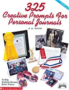 325 Creative Prompts for Personal Journals…