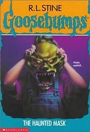 The Haunted Mask (Goosebumps) av R. L. Stine