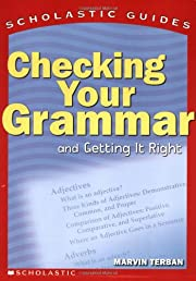 Scholastic Guide: Checking Your Grammar:…