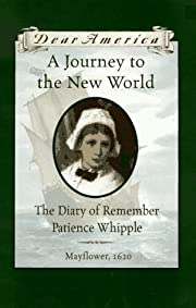 A Journey to the New World: The Diary of…