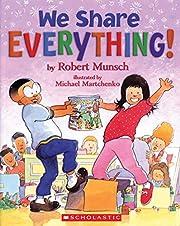 We Share Everything! – tekijä: Robert…