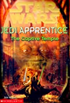 The Captive Temple by Jude Watson