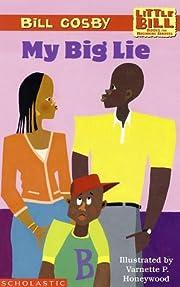 My Big Lie (A Little Bill Book for Beginning…