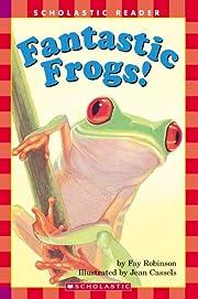 Fantastic Frogs! (Scholastic Reader Level 2)…