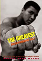 The Greatest: Muhammad Ali by Walter Dean…