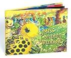 Miss Spider's Wedding by David Kirk