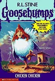 Chicken Chicken (Goosebumps - 53) de R. L.…