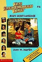 Jessi's Secret Language (Baby-Sitters…