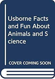 Usborne Facts and Fun About Animals and…