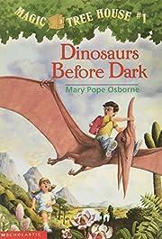 Dinosaurs Before Dark (Magic Tree House por…