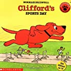 Clifford's Sports Day by Norman Bridwell