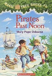 Pirates Past Noon de Mary Pope Osborne
