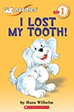 I Lost My Tooth! (Hello Reader!, Level 1)…