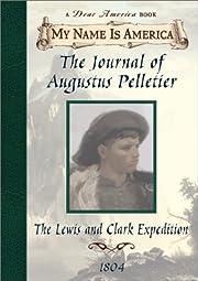 The Journal of Augustus Pelletier: The Lewis…