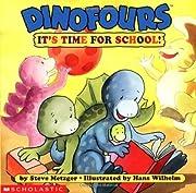 Dinofours: It's Time for School! av Steve…