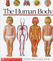 The Human Body: A First Discovery Book af…