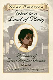 West to a Land of Plenty: The Diary of…