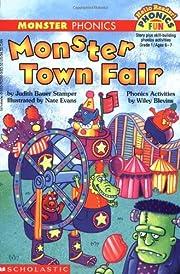 Monster Town Fair (Phonics Fun) de Judith B.…