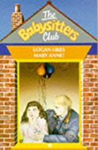 Logan Likes Mary Anne! (Babysitters Club) by…