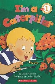 I'm A Caterpillar (level 1) (Hello Reader)…