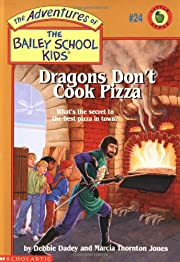 Dragons Don't Cook Pizza (The Adventures of…