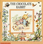 The Chocolate Rabbit – tekijä: Maria…