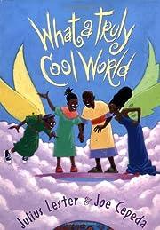 What A Truly Cool World av Julius Lester
