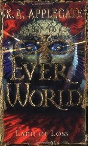 Land of Loss (Everworld 2) av K.A. Applegate