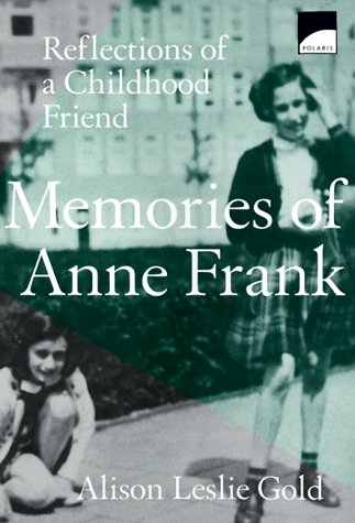 Image for Memories of Anne Frank: Reflections of a Childhood Friend